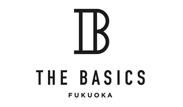 『THE BASICS FUKUOKA』 開業日が決定