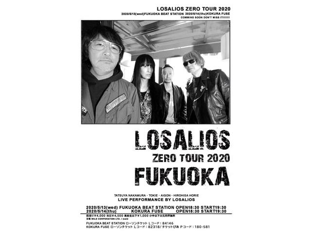 「LOSALIOS ZERO TOUR 2020 FUKUOKA」(福岡・小倉)2DAYS公演