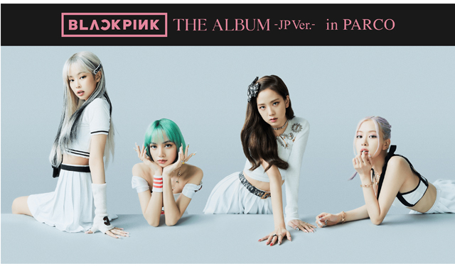 「BLACK PINK『THE ALBUM -JP Ver.-』 in PARCO」福岡パルコで開催