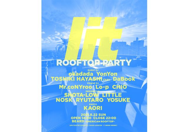 福岡から旬な音楽を展開するパーティー「lit」が赤坂BEARDにてルーフトップパーティーを開催